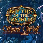 Myths of the World: Spirit Wolf