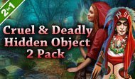 Cruel & Deadly Hidden Object 2 Pack