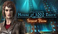 House of 1000 Doors: Serpent Flame