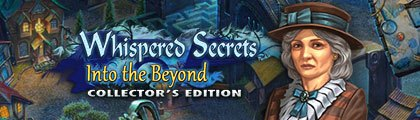 Whispered Secrets: Into the Beyond Collector's Edition screenshot