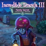 Incredible Dracula III: Family Secret Collector's Edition