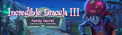 Incredible Dracula III: Family Secret Collector's Edition screenshot