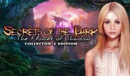 Secrets of the Dark: The Dark Flower of Shadow Collector's Edition