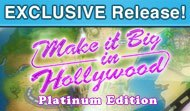 Make It Big In Hollywood Platinum Edition