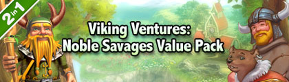Viking Ventures: Noble Savages Value Pack screenshot