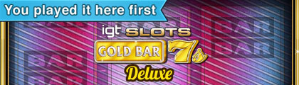 IGT Slots Gold Bar 7's Deluxe screenshot