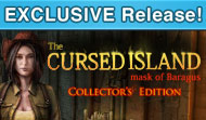 The Cursed Island: Mask of Baragus Collector's Edition
