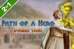 Download Path of a Hero Double Pack Game