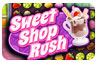 Download Sweet Shop Rush Game