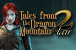 Download Tales From The Dragon Mountain 2: The Lair Game