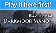 Escape from Darkmoor Manor