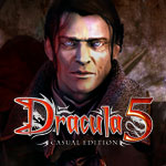 Dracula 5: The Blood Legacy - Casual Edition