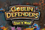 Goblin Defenders: Steel 'n' Wood Download