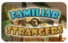 Download NOW PLAYING: Familiar Strangers Game