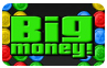 Download Big Money Deluxe Game