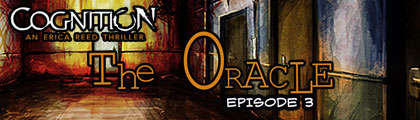 Cognition: An Erica Reed Thriller Episode 3 - The Oracle Fea_wide_2