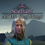 Scarytales: All Hail King Mongo