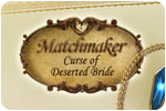 Download Matchmaker: The Curse of the Deserted Bride Game
