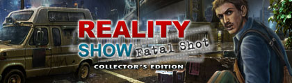 Reality Show: Fatal Shot Collector's Edition screenshot