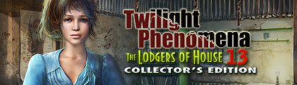 Twilight Phenomena: The Lodgers of House 13 Collector's Edition screenshot