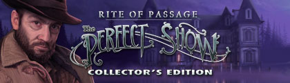 Rite of Passage: The Perfect Show Collector's Edition screenshot