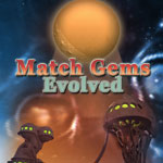 Match Gems Evolved