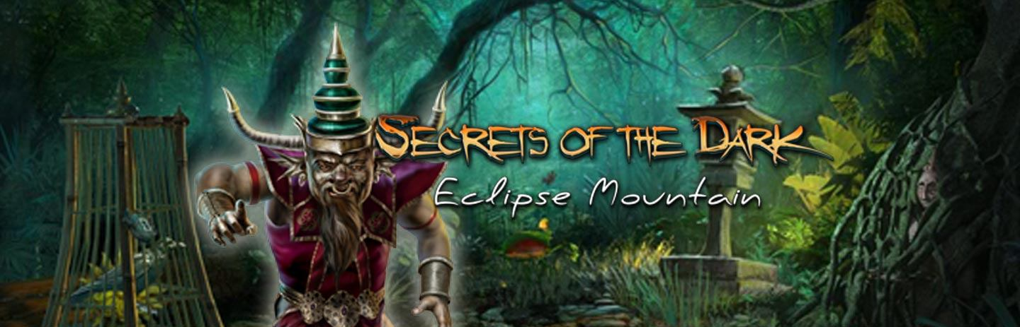 Secrets of the Dark: Eclipse Mountain Collector's Edition
