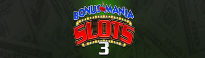 Bonus Mania Slots Pack 3 screenshot