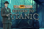 Hidden Mysteries: Return to Titanic Download