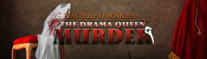 Eastville Chronicles The Drama Queen Murder screenshot