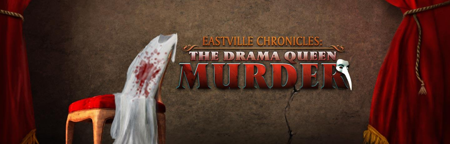 Eastville Chronicles The Drama Queen Murder
