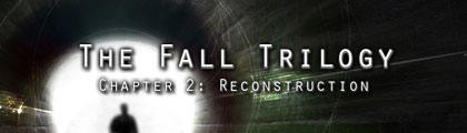 The Fall Trilogy - Chapter 2: Reconstruction screenshot