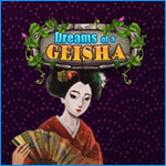 Dreams of Geisha