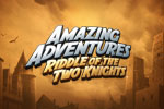Amazing Adventures: Riddle of The Two Knights Download