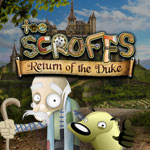 The Scruffs: Return of the Duke