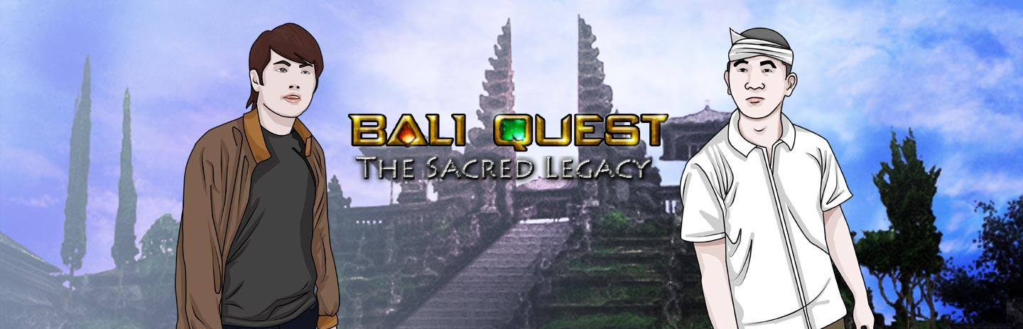 Bali Quest The Sacred Legacy