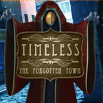 Timeless: The Forgotten Town