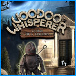 Voodoo Whisperer: Curse of a Legend -- Collector's Edition