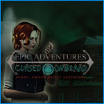Epic Adventures: Cursed On board