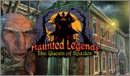 Haunted Legends: Queen of Spades