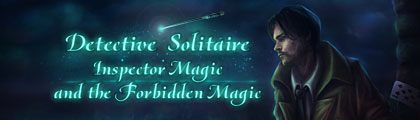 Detective Solitaire - Inspector Magic and the Forbidden Magic screenshot