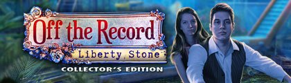 Off the Record: Liberty Stone Collector's Edition screenshot