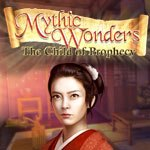 Mythic Wonders: Child of Prophecy