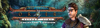 The Secret Order: Beyond Time Collector's Edition screenshot