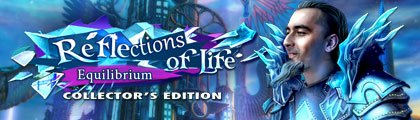 Reflections of Life: Equilibrium Collector's Edition screenshot
