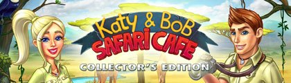 Katy & Bob - Safari Cafe Collector's Edition screenshot