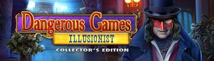 Dangerous Games - Illusionist Collector's Edition screenshot