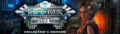 Dead Reckoning Brassfield Manor Collector's Edition screenshot