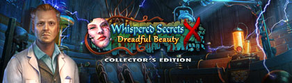 Whispered Secrets: Dreadful Beauty Collector's Edition screenshot
