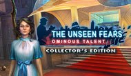 The Unseen Fears: Ominous Talent Collector's Edition
